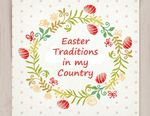 Easter traditions in my country